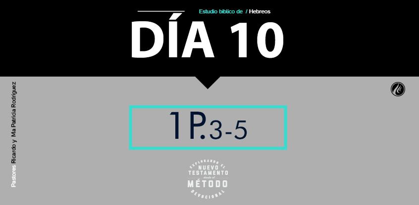 Día 10- Explorando el nuevo testamento III