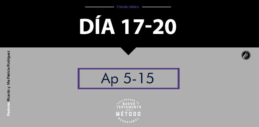 Día 17-20 Explorando el nuevo testamento III