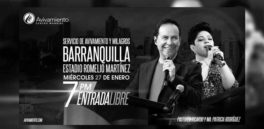 Avivamiento y Milagros para Barranquilla