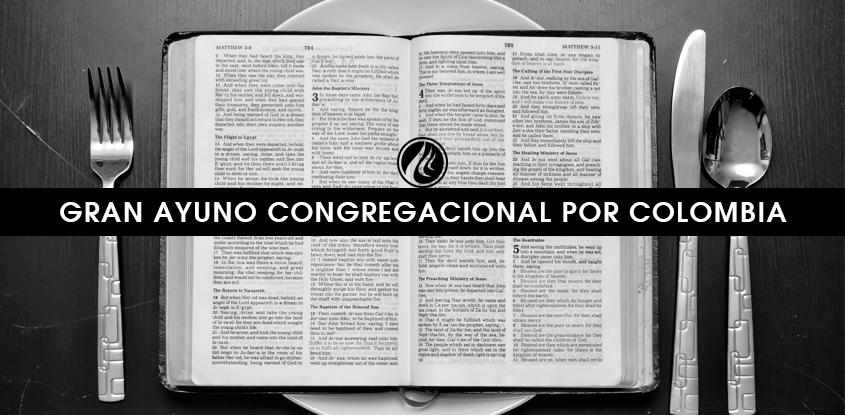 Gran ayuno congregacional a favor de Colombia