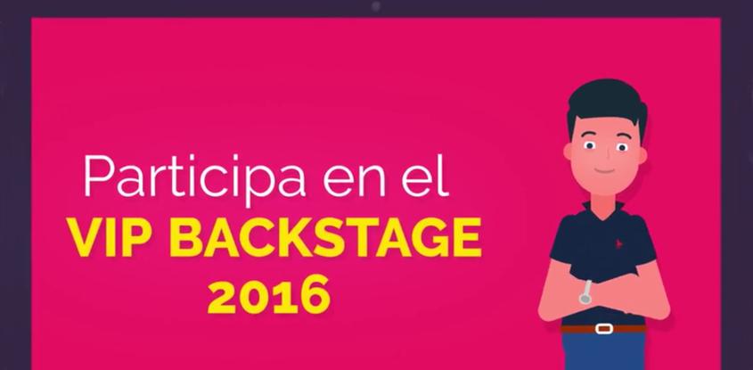 Llegó el momento de participar en el VIP BACKSTAGE 2016