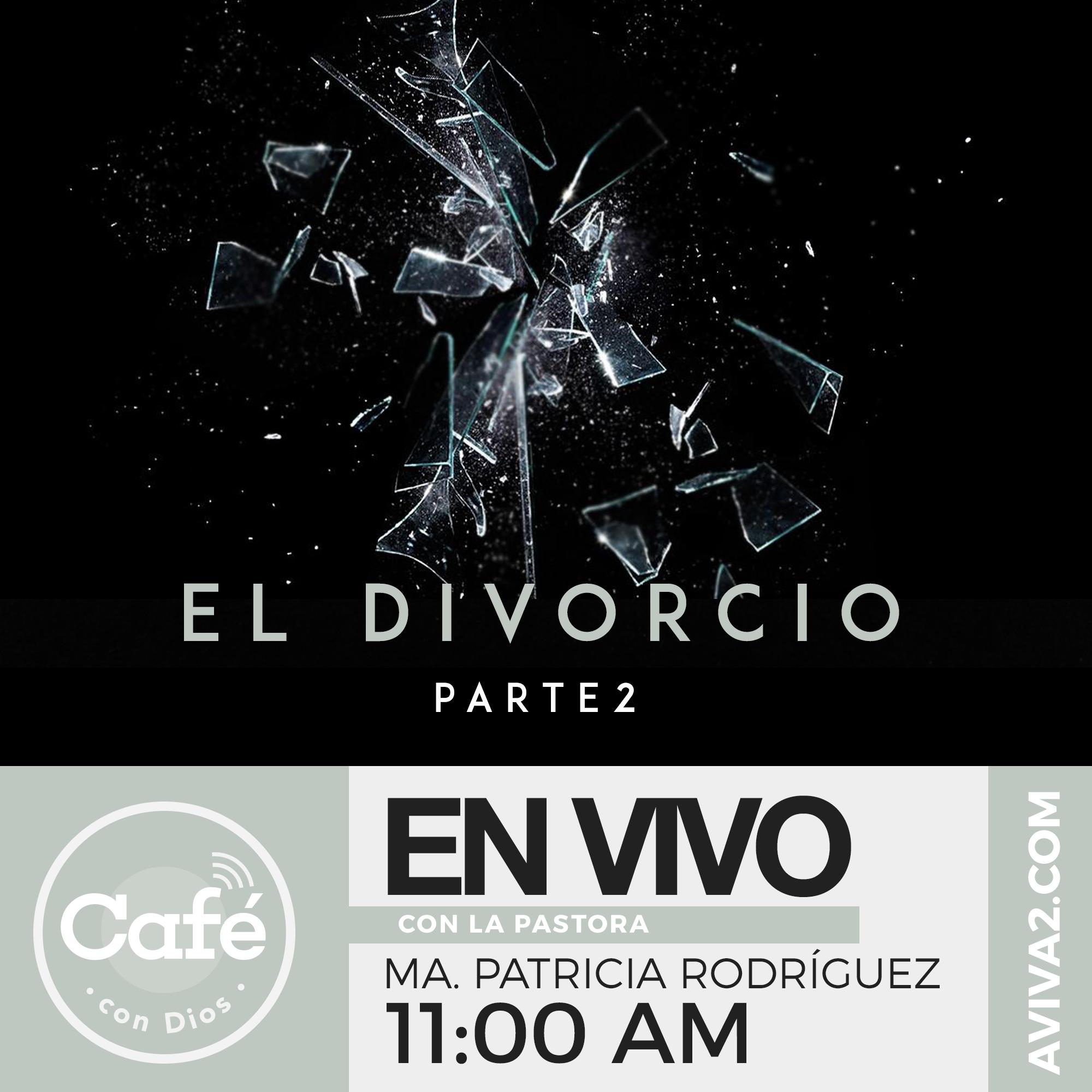 Café con Dios - El divorcio parte 2