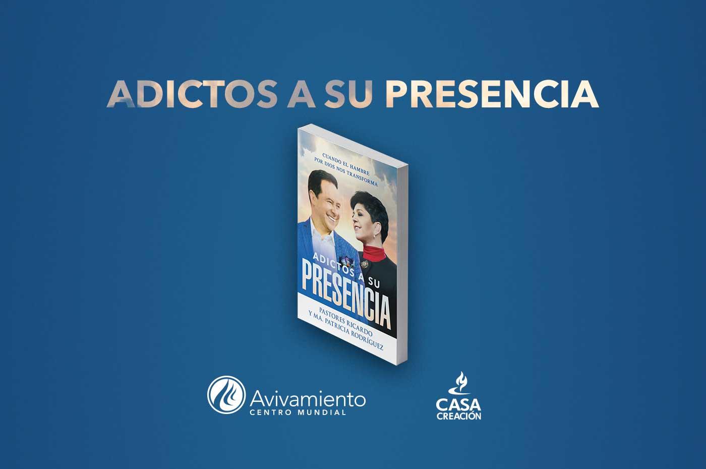 Gran lanzamiento del libro Adictos a Su Presencia