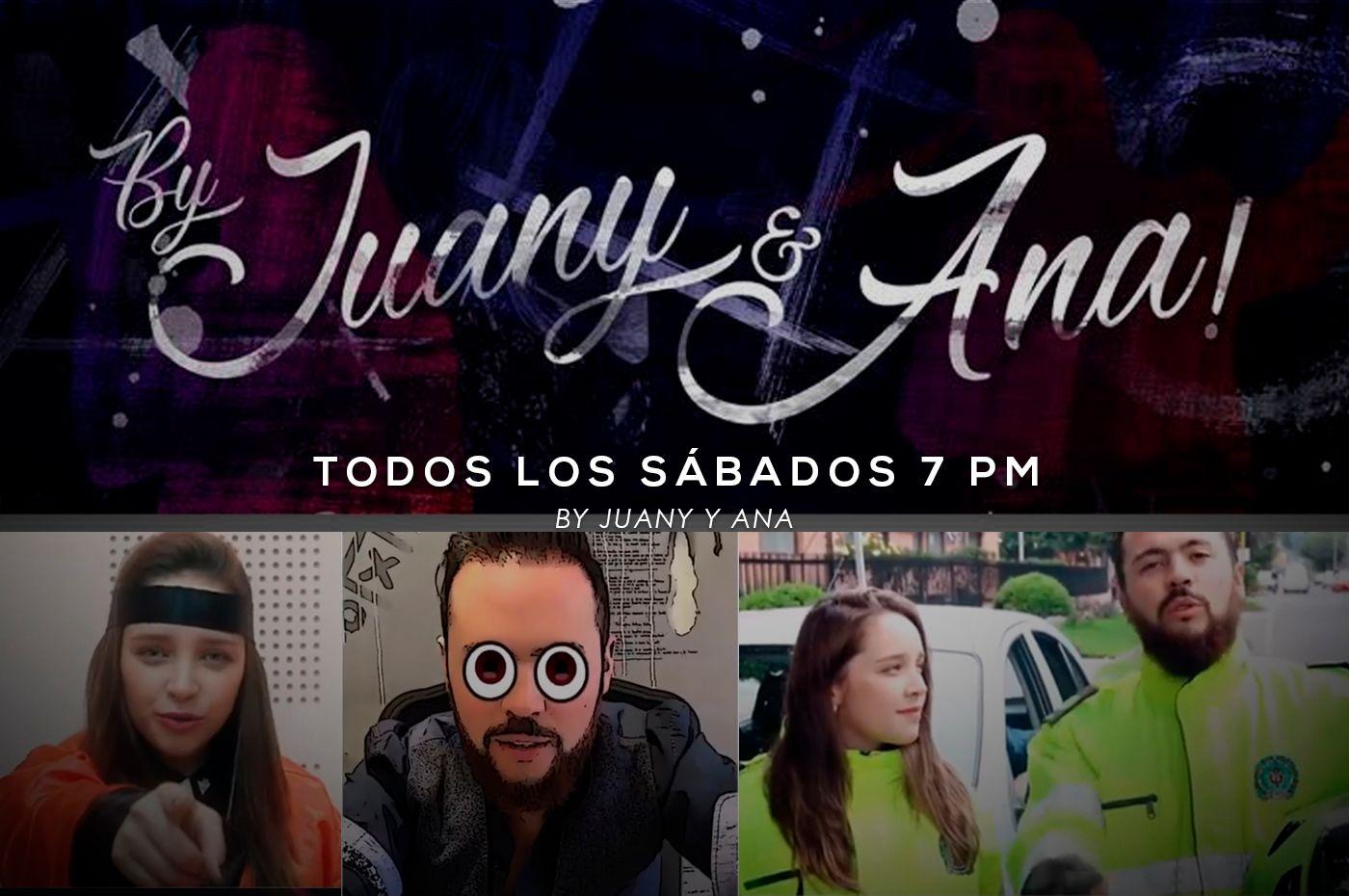 Todos los sábados a las 7:00 p.m.  #ByJuanyYAna