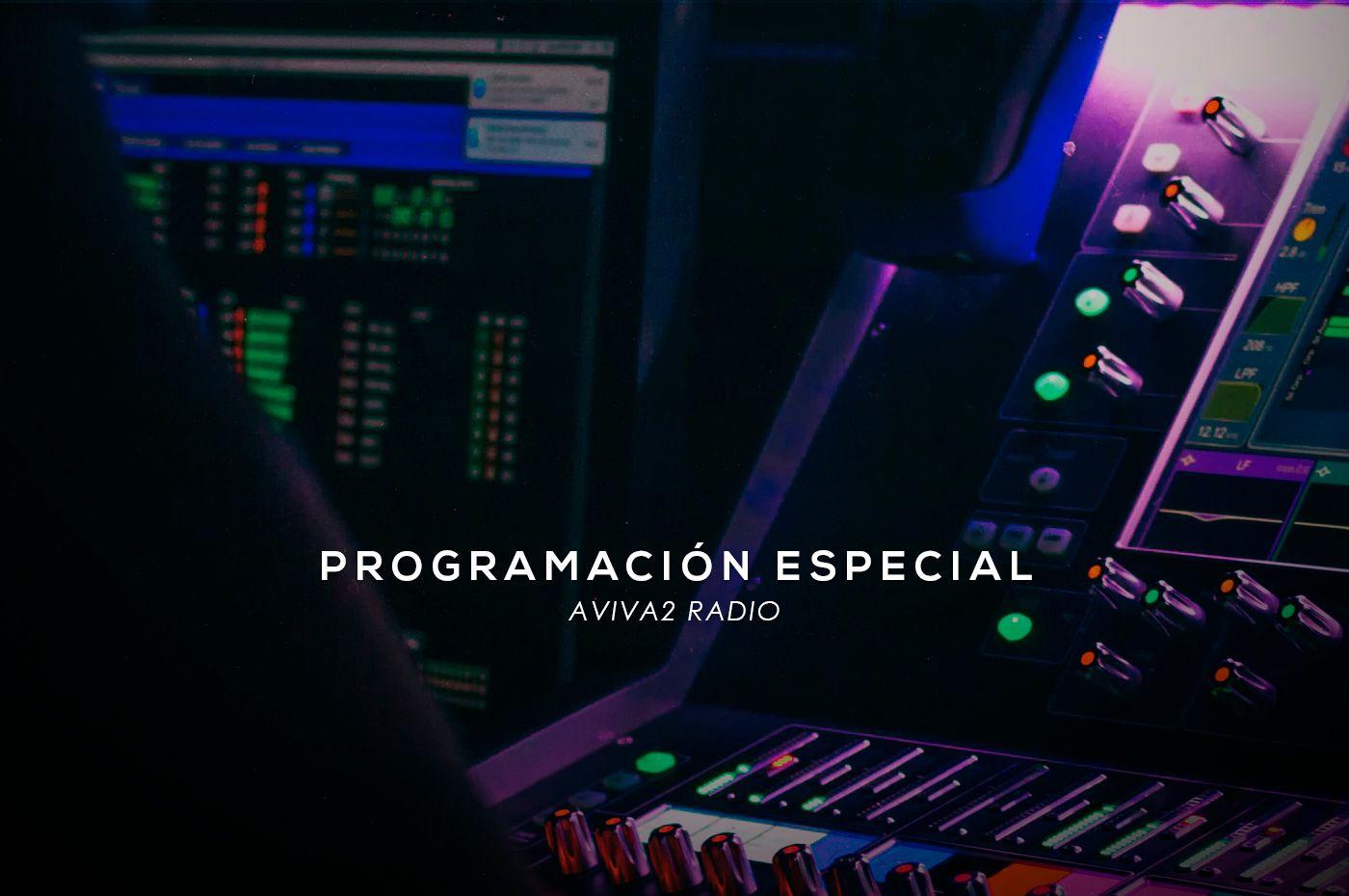 Conoce la programación especial de Aviva2 para el 14 de mayo