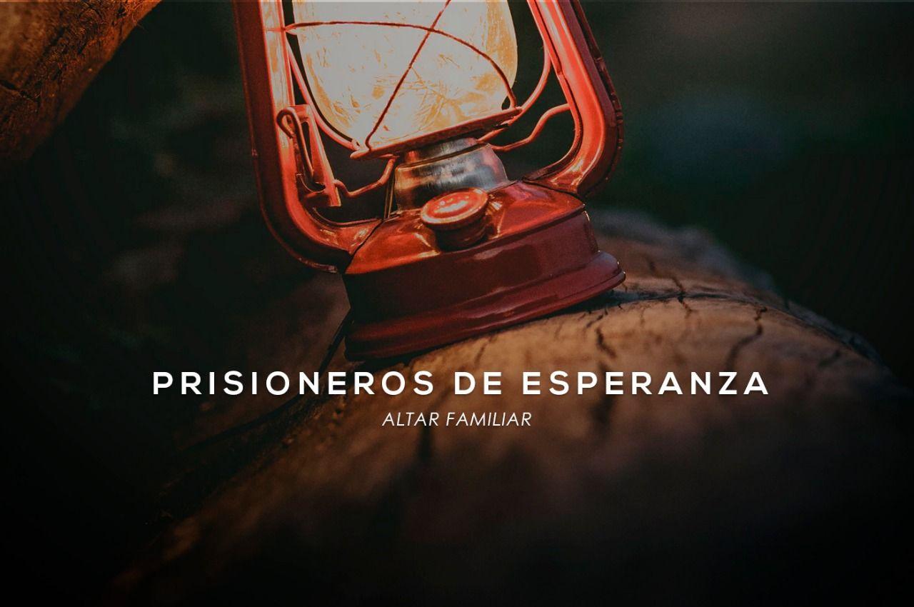 Altar familiar - Prisioneros de esperanza