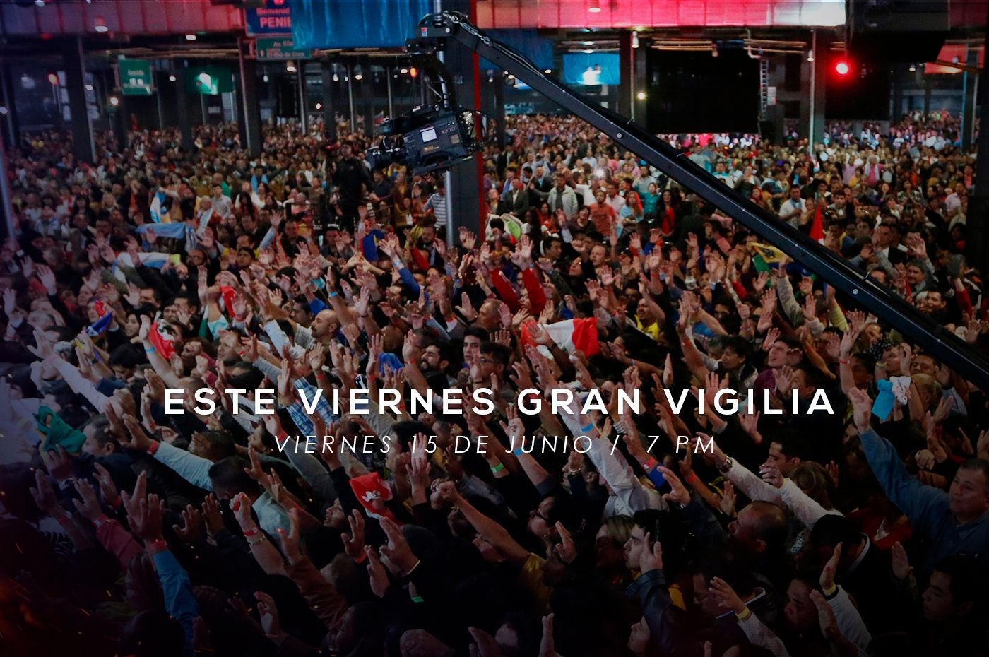 Gran Vigilia este Viernes 15 de junio