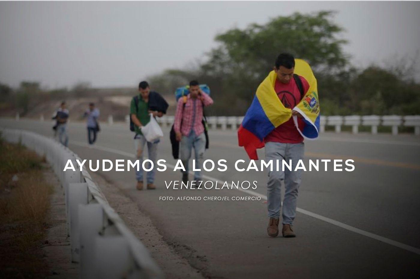 Ayudemos a los caminantes venezolanos