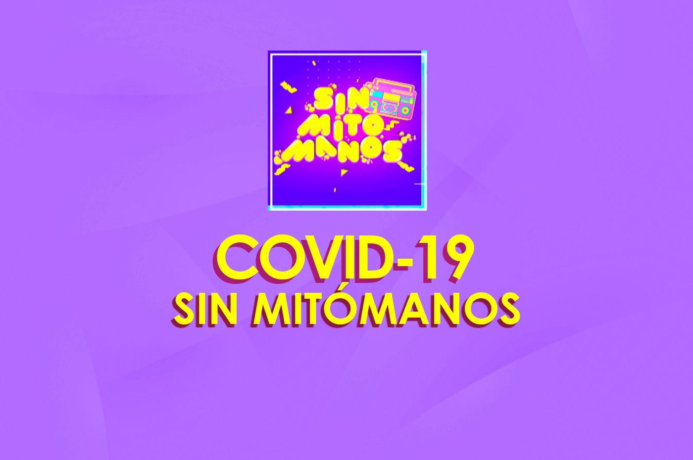 COVID-19 en Sin Mitómanos