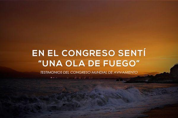 La ola de Fuego que golpeó mi vida una noche de Congreso