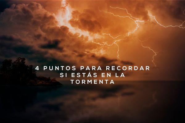 ¿Estás en medio de la tormenta? Recuerda esto: