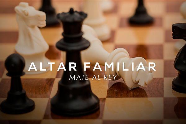 Altar Familiar - Dios hará mate a nuestros enemigos