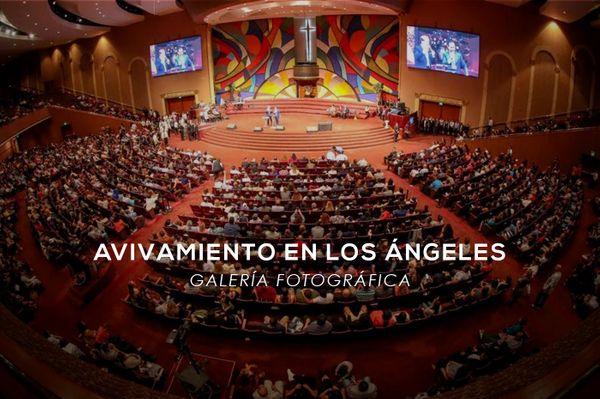 Galería fotográfica - Congreso de Avivamiento Los Ángeles California