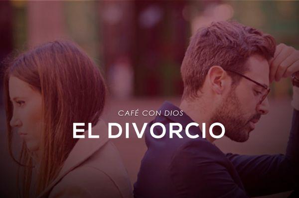 ¿Qué piensa Dios del divorcio?
