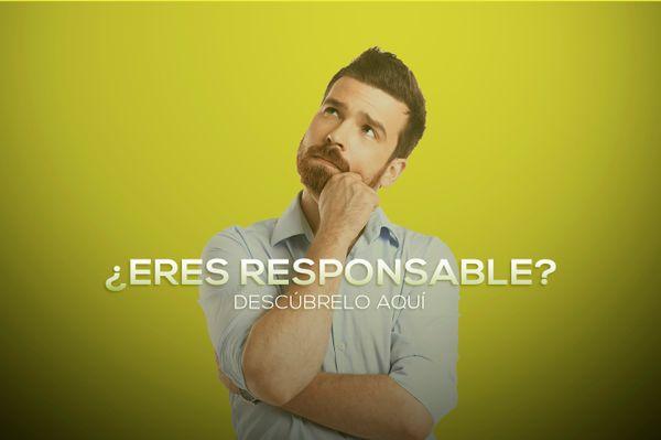 ¿Qué tan responsable te consideras?