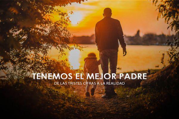 Solo confía porque tienes el mejor Padre